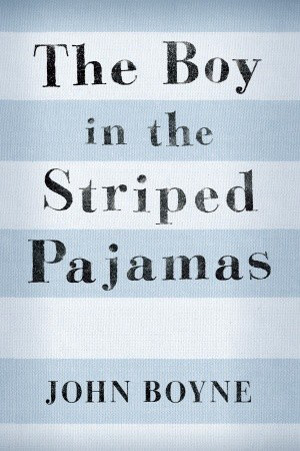 John Boyne's The Boy In The Striped Pajamas
