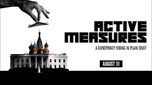 """Active Measures"" Documentary Review"